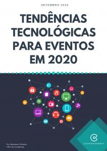 Conheça algumas tendências tecnológicas para eventos em 2020